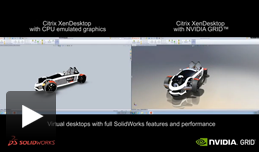 SolidWorks Video: CPU only vs. GRID K2 with Citrix XenDesktop
