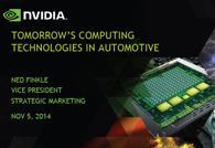 Tomorrow's Computing Technologies in Automotive by Ned Finkle